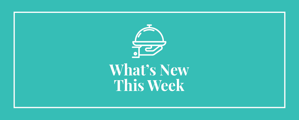 What's New This Week